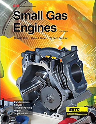 Fundamentals Service Troubleshooting Repair Applications Small Gas Engines