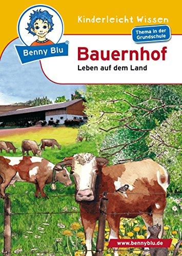 Benny Blu - Bauernhof: Leben auf dem Land (German Edition)