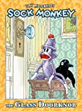 Sock Monkey: The Glass Doorknob