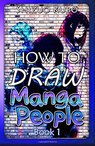 How to Draw Manga People Book 1 Learn to Draw Anime For Kids and Beginners  New 57cf4588d9b6