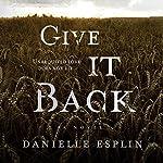 Give It Back | Danielle Esplin