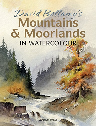 David Bellamy's Mountains & Moorlands in Watercolour (Best Paint For Home Interior In India)