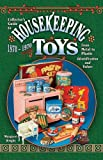 Housekeeping Toys, 1870-1970, Margaret Wright, 157432540X