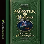 The Monster in the Hollows | Andrew Peterson