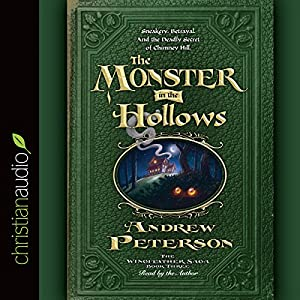The Monster in the Hollows Hörbuch