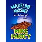 Madeline Missing: An International Mystery (Jack Dillon Dublin Tales Book 7)