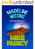 Madeline Missing: An International Mystery (Jack Dillon Dublin Tales Book 7)