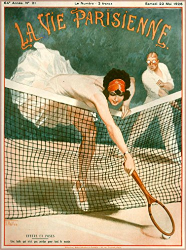 La Vie Parisienne Effets ET Poses Playing Tennis French Nouveau from a Magazine France Vintage Travel Advertisement Art Picture Poster Print. Measures 10 x 13.5 inches ()