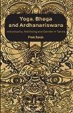 Yoga, Bhoga and Ardhanariswara, Prem Saran, 0415480019