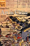 Art in China (Oxford History of Art) by Craig Clunas (2009-04-15)