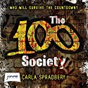 The 100 Society Audiobook by Carla Spradbery Narrated by Emma Weaver