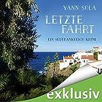Letzte Fahrt (Perez 3): Ein Südfrankreich-Krimi | Yann Sola