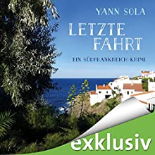 Letzte Fahrt (Perez 3): Ein Südfrankreich-Krimi Hörbuch von Yann Sola Gesprochen von: Michael Schwarzmaier