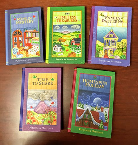 Patchwork Mysteries Collection - Volumes 1-5 (Family Patterns, Homespun Holiday, Muslin Mystery, Timeless Treasures, Time to Share) (Patchwork Mysteries)