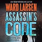 Assassin's Code: A David Slayton Novel | Ward Larsen