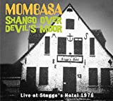 Shango Over Devil's Moor: Live At Stagge's Hotel 1976