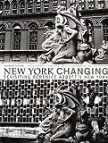 New York Changing: Revisiting Berenice Abbott's New York