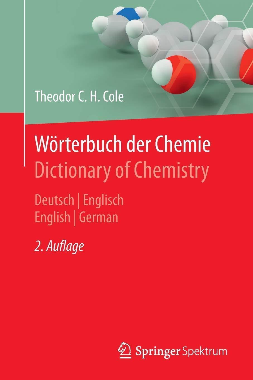 Wörterbuch der Chemie / Dictionary of Chemistry: Deutsch/Englisch - English/German