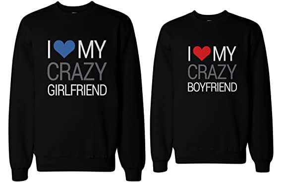 His and Her I Love My Crazy Boyfriend and Girlfriend Matching Sweatshirts for Couples (LEFT