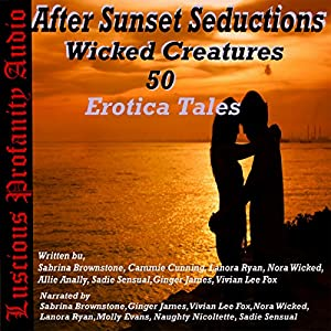 After Sunset Seductions: Wicked Creatures Audiobook