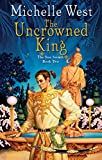 Download The Uncrowned King (The Sun Sword Book 2) in PDF ePUB Free Online