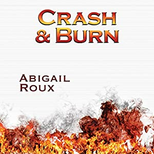 Crash & Burn Audiobook