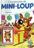 L'anniversaire de Mini-Loup + un jeu des 7 familles