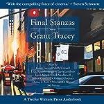 Final Stanzas | Grant Tracey
