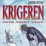 Over åbent vand (Krigeren 3)   Josefine Ottesen