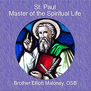 St. Paul, Master of the Spiritual Life Speech