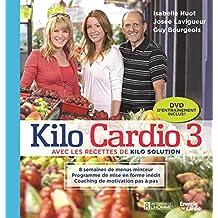 Kilo Cardio 3: Avec les recettes de Kilo Solution