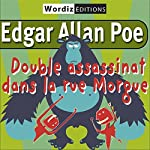 Double assassinat dans la rue morgue | Edgar Allan Poe
