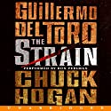 The Strain Audiobook by Guillermo Del Toro, Chuck Hogan Narrated by Ron Perlman