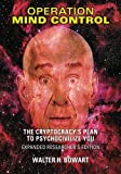 img - for Operation Mind Control: The Cryptocracy's Plan to Psychocivilize You (Expanded Researcher's Edition) book / textbook / text book