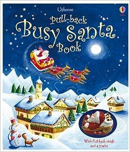 Pull-back Busy Santa (Usborne Pull-back Books) (Pull-Back Series)