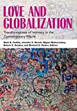Love and Globalization: Transformations of Intimacy