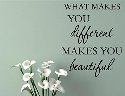 Amazoncom What Makes You Different Makes You Beautiful Home Decor