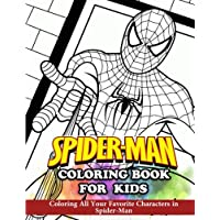 Spider-Man Coloring Book for Kids: Coloring All Your Favorite Characters in Spider-Man