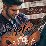 Simple Man | Lydia Michaels