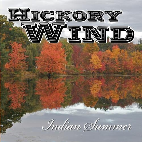 Price comparison product image Hickory Wind: Indian Summer by Hickory Wind