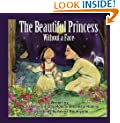 The Beautiful Princess Without a Face