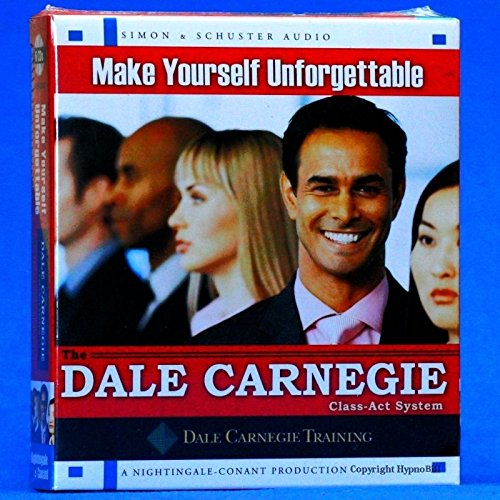 MAKE YOURSELF UNFORGETABE DALE CARNEGIE