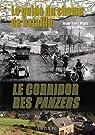 Le corridor des Panzers : Le guide du champ de bataille par Mary