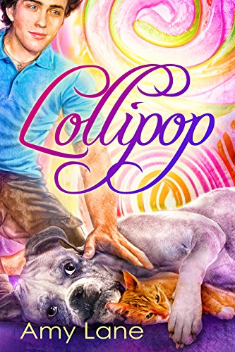 Lollipop (Candy Man Book 3) ()