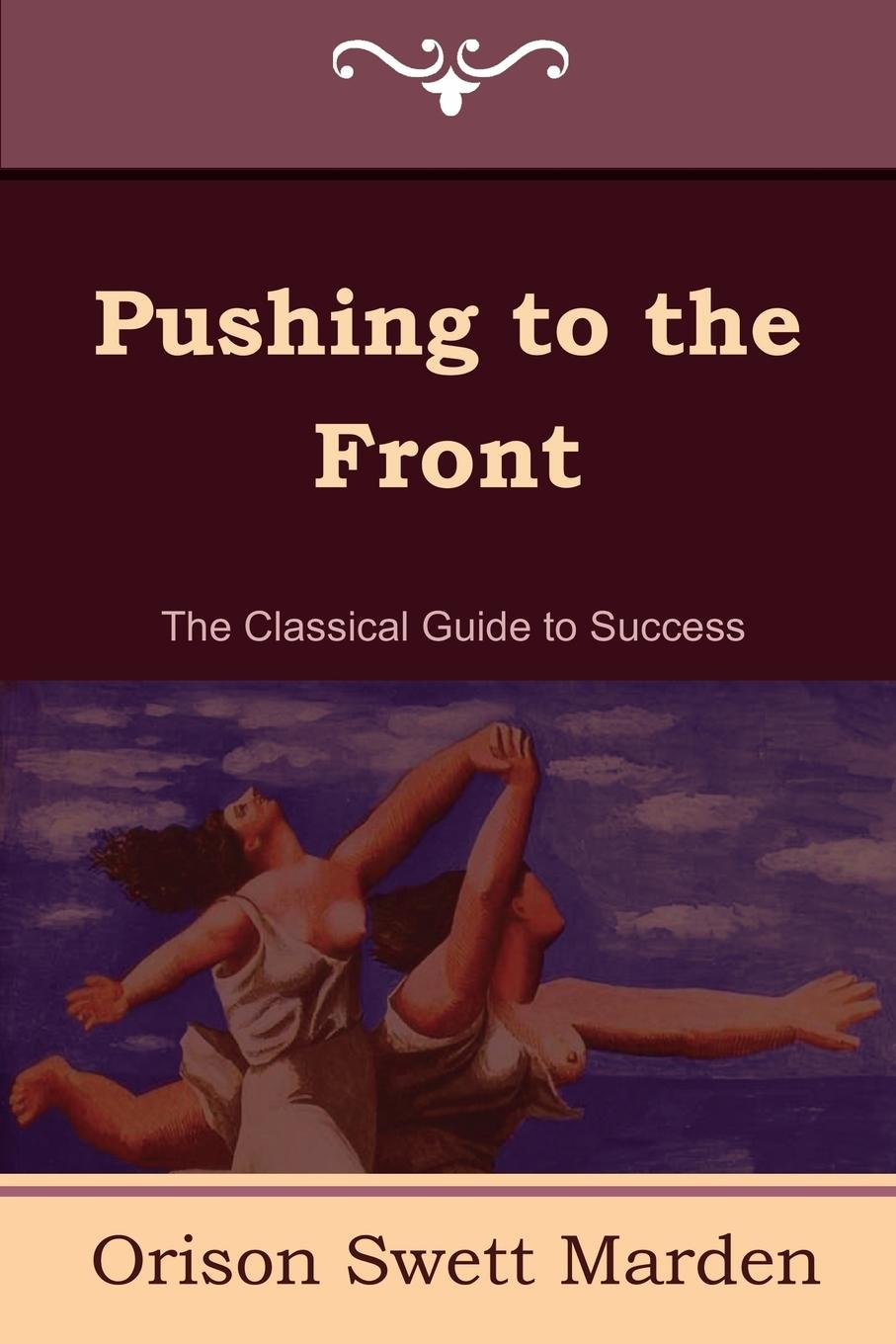 Download Pushing to the Front (the Complete Volume; Part 1 & 2) PDF