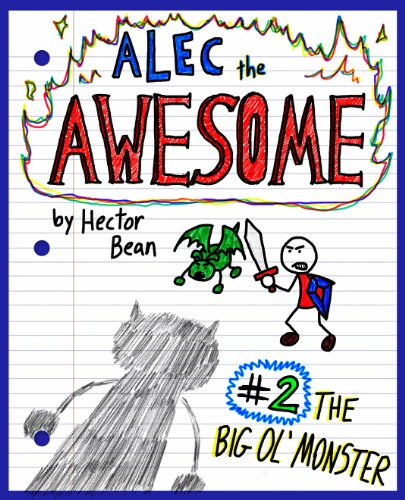 Alec the Awesome: The Big Ol' Monster