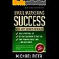 Email Marketing Succcess: Best Kept Secrets Revealed (Online Business Entrepreneurship Book 2) (English Edition)