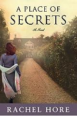 A Place of Secrets: A Novel Kindle Edition