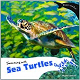 Swimming with Sea Turtles, Miriam Coleman, 1404280936