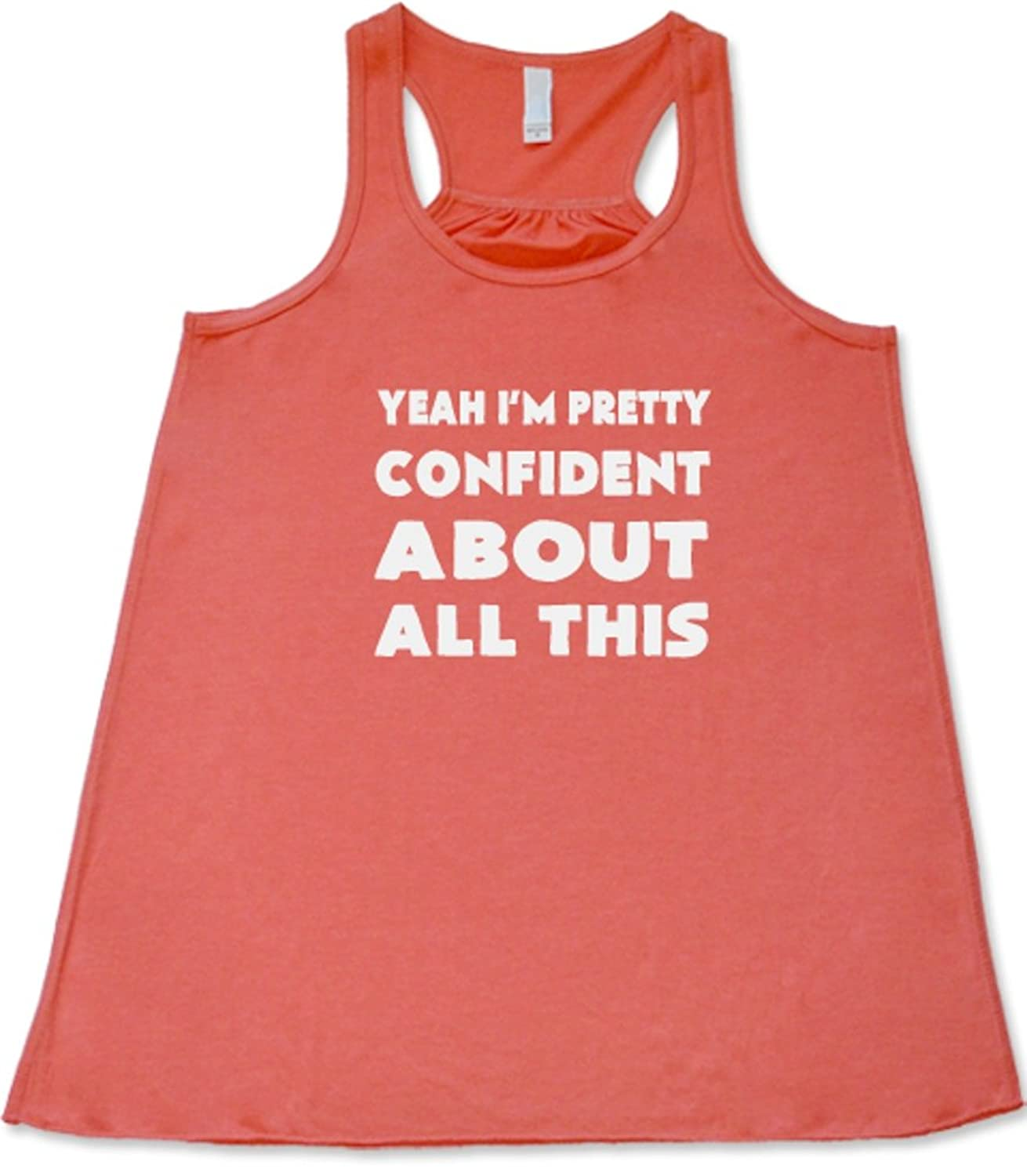 Constantly Varied Women's Yeah I'm Pretty Confident About All This Tank Top